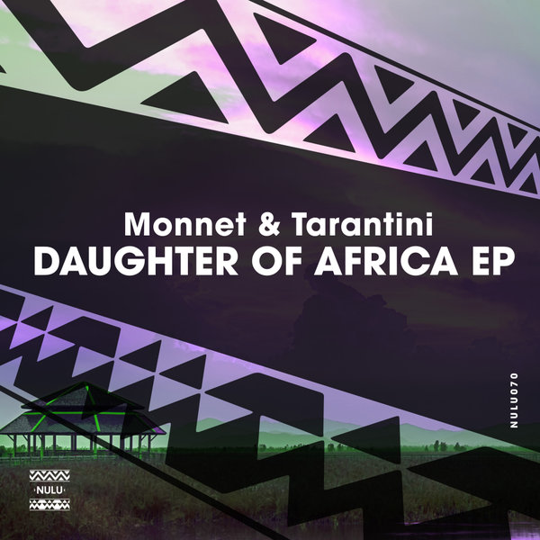 Monnet, Tarantini - Daughter Of Africa [Nulu]