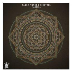 Pablo Fierro, Ninetoes - Mandala [Vida Records]