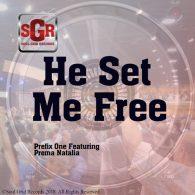 Prefix One, Prema Natalia - He Set Me Free [Soul Grid Records]