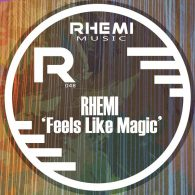 Rhemi, Leon Dorrill - Feels Like Magic [Rhemi Music]