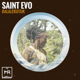 Saint Evo - Dalalekutuk [Melomania Records]