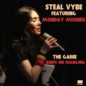 Steal Vybe, Monday Michiru - The Game Keeps On Changing [Steal Vybe]