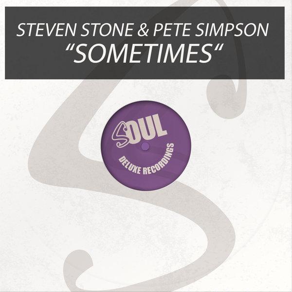 Steven Stone, Pete Simpson - Sometimes [Soul Deluxe]