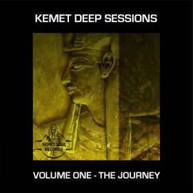 Various - Kemet Deep Sessions Vol. 1 - The Journey [Kemet Soul Records]