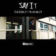 Zed Bias feat. Tyler Daley - Say It [Biasonic]