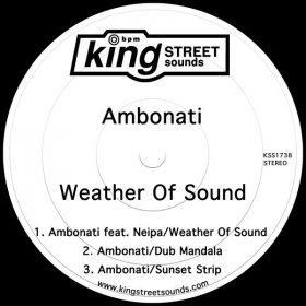 Ambonati - Weather of Sound [King Street Sounds]
