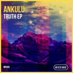 AnKulu - Truth [iNF3CTD MUSE]
