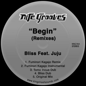 Bliss feat. JuJu - Begin (Remixes) [Nite Grooves]
