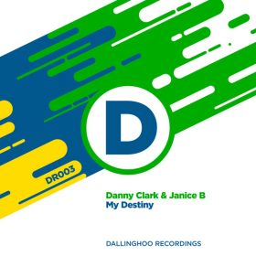 Danny Clark & Janice B - My Destiny [Dallinghoo Recordings]