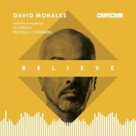 David Morales - Believe [DIRIDIM]