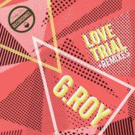G.Roy, Chudi Harris, Kate MacDonald - Love Trial (Remixes) [Friday Fox Recordings]