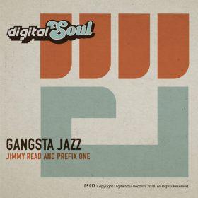 Jimmy Read, Prefix One - Gangsta Jazz [Digitalsoul]