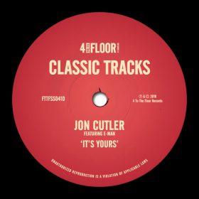Jon Cutler feat. E-Man - It's Yours [4 To The Floor Records]