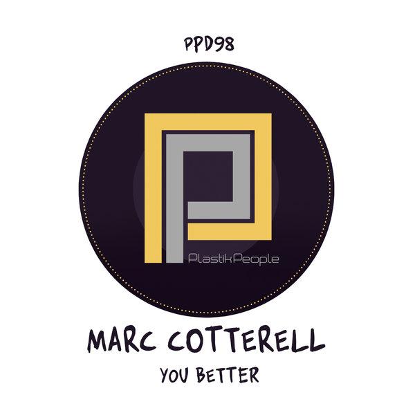 Marc Cotterell - You Better [Plastik People Digital]