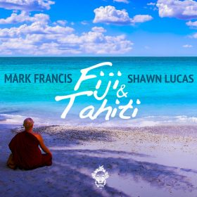 Mark Francis, Shawn Lucas - Fiji & Tahiti [Merecumbe Recordings]