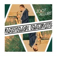 Nathan Haines - Zoot Allure [Papa Records]