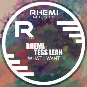Rhemi, Tess Leah - What I Want [Rhemi Music]