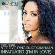Sote, Elliot Chapman - Infatuated (I'm in Love) [Quantize Recordings]