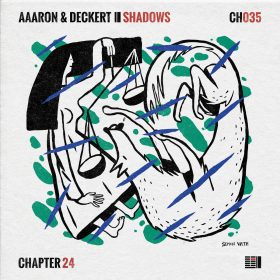 Aaaron & Deckert - Shadows EP [Chapter 24 Records]