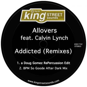 Allovers feat. Calvin Lynch - Addicted (Remixes) [King Street Sounds]