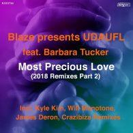 Blaze pres. UDAUFL & Barbara Tucker - Most Precious Love (2018 Remixes Part 2) [King Street Sounds]