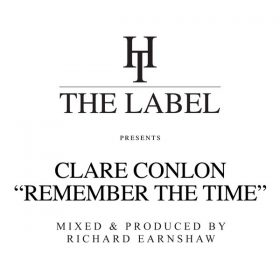 Clare Conlon - Remember The Time (Richard Earnshaw Mixes) [Hard Times]