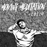 Coflo - Moving Meditation [Catch The Ghost Records]