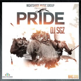 DJ SGZ - Pride [Nightshade Music Group]