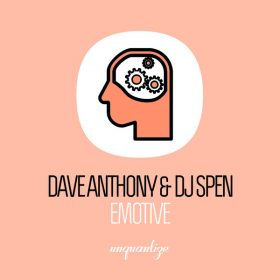 Dave Anthony & DJ Spen - Emotive (Remixes) [Unquantize]