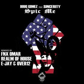 Doug Gomez, Sincerity - Spic Me [Merecumbe Recordings]