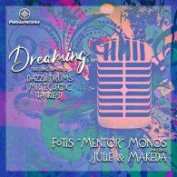 Fotis 'Mentor' Monos feat. Julie & Makeda - Dreaming [Pasqua Records]
