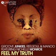 Groove Junkies - Feel My Truth (Remixes) [Quantize Recordings]