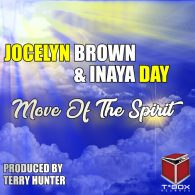 Jocelyn Brown, Inaya Day - Move Of The Spirit [T's Box]