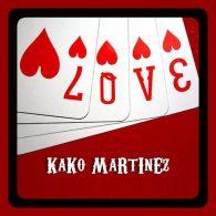 Kako Martinez - Love [On Work]