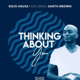Kojo Akusa feat. Garth Brown - Thinking About You [Vibe Boutique Records]