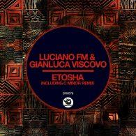 Luciano FM & Gianluca Viscovo - Etosha [Sunclock]