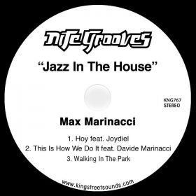 Max Marinacci - Jazz in The House [King Street]