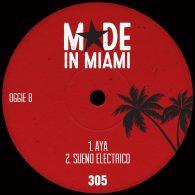 Oggie B - Aya - Sueno Electrico [Made In Miami]