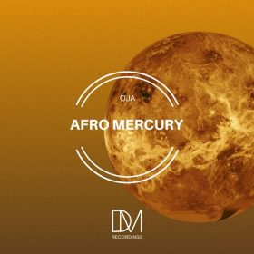 OjA - Afro Mercury [DM.Recordings]