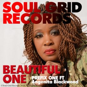Prefix One, Angenita Blackwood - Beautiful One [Soul Grid Records]
