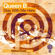 Queen B - Stay With Me Here [Power & Purpose Records]