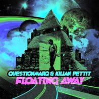 QuestionmarQ & Kilian Pettit - Floating Away [Open Bar Music]