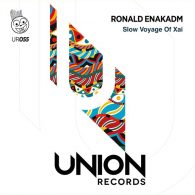 Ronald Enakadm - Slow Voyage Of Xai [Union Records]