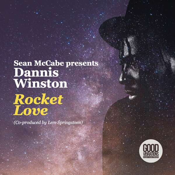 Sean McCabe, Dannis Winston, Lem Springsteen - Rocket Love [Good Vibrations Music]
