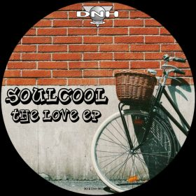 Soulcool - The Love EP [DNH]