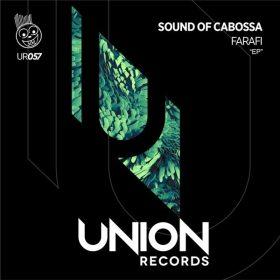 Sound Of Cabossa - Farafi [Union Records]