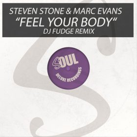 Steven Stone, Marc Evans - Feel Your Body [Soul Deluxe]