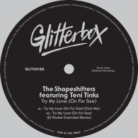 The Shapeshifters feat. Teni Tinks - Try My Love (On For Size) [Glitterbox Recordings]