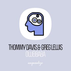 Thommy Davis & Greg Lewis - Oweibaba [Unquantize]