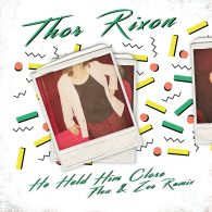 Thor Rixon feat. Roxy Caroline - He Held Him Close (Flow & Zeo Remixes) [Get Physical]